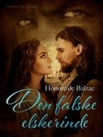 Den falske elskerinde - Honoré de Balzac