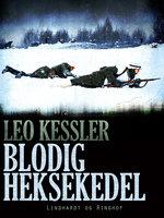 Blodig heksekedel - Leo Kessler