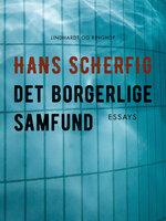 Det borgerlige samfund - Hans Scherfig