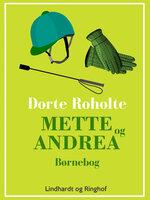 Mette og Andrea - Dorte Roholte