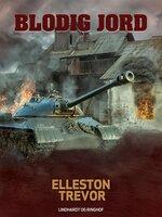 Blodig jord - Elleston Trevor
