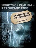Mysteriet om guldbarrerne - Diverse forfattere