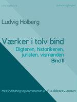 Værker i tolv bind 11. Digteren, historikeren, juristen, vismanden - Ludvig Holberg, F.J. Billeskov Jansen