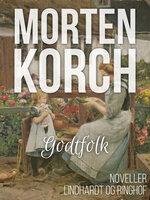 Godtfolk (1920) - Morten Korch