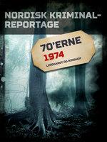 Nordisk Kriminalreportage 1974 - Diverse