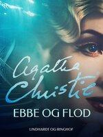 Ebbe og flod - Agatha Christie