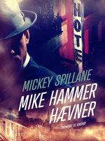 Mike Hammer hævner - Mickey Spillane