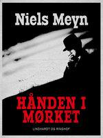 Hånden i mørket - Niels Meyn