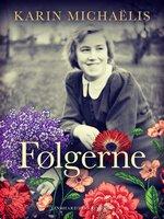 Følgerne - Karin Michaëlis