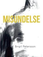Misundelse - Birgit Petersson