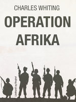 Operation Afrika - Charles Whiting