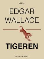 Tigeren - Edgar Wallace