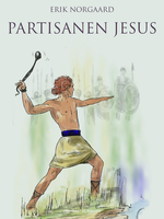 Partisanen Jesus - Erik Nørgaard