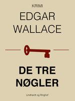 De tre nøgler - Edgar Wallace