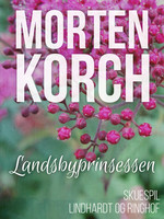 Landsbyprinsessen - Morten Korch