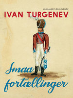 Smaa Fortællinger - Ivan Turgenev