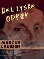 Det tyske oprør - Marcus Lauesen