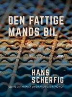 Den fattige mands bil - Hans Scherfig
