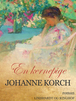 En kernepige - Johanne Korch