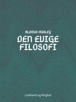 Den evige filosofi - Aldous Huxley