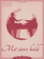 Mit store held - Amy Lanz