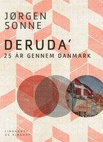 Deruda. 25 år gennem Danmark - Jørgen Sonne