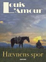 Hævnens spor - Louis L'Amour