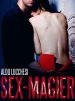 Sex-Magier - Aldo Lucchesi