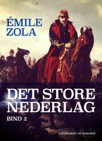 Det store nederlag - bind 2 - Émile Zola