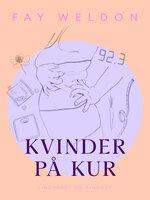 Kvinder på kur - Fay Weldon
