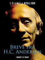 Breve fra H.C. Andersen - Nikolaj Bøgh, C. St. A. Bille