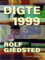 Digte 1999 - Rolf Gjedsted