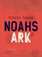 Noahs ark - Vilhelm Topsøe