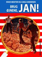 Brug øjnene, Jan - Knud Meister, Carlo Andersen