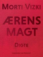 Ærens magt - Morti Vizki