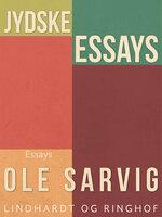 Jydske essays - Ole Sarvig