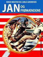 Jan og frømændene - Knud Meister,Carlo Andersen