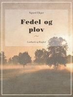 Fedel og plov - Sigurd Elkjær
