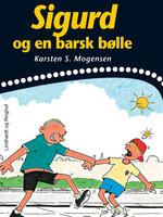 Sigurd og en barsk bølle - Karsten S. Mogensen