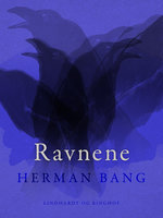 Ravnene - Herman Bang