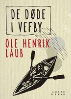 De døde i Vefby - Ole Henrik Laub