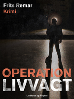 Operation Livvagt - Frits Remar