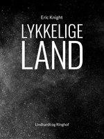 Lykkelige Land - Eric Knight