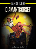 Diamantkorset - Larry Kent