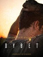 Dybet - Jacob Bech Nygaard