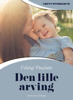Den lille arving - Erling Poulsen