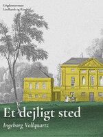 Et dejligt sted - Ingeborg Vollquartz