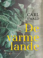 De varme lande - Carl Ewald