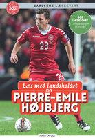 Læs med landsholdet og Pierre-Emile Højbjerg - Ole Sønnichsen,Pierre Emile Højbjerg