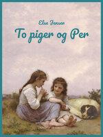 To piger og Per - Else Jensen
